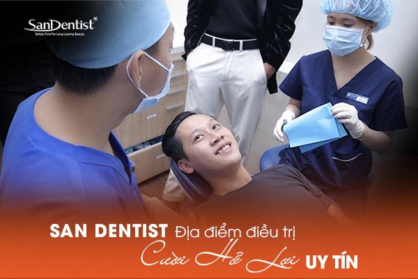 Điều trị cười hở lợi tại San Dentist chắc chắn bạn sẽ có được kết quả như ý