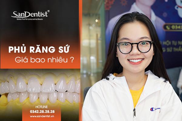 Phủ sứ răng giá bao nhiêu còn tùy thuộc vào nhiều yếu tố