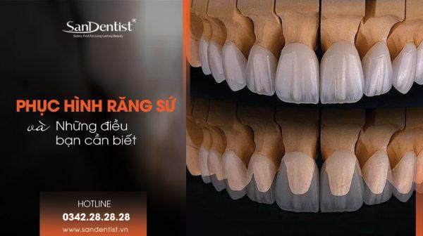 Phục hình răng sứ và những điều bạn cần biết!